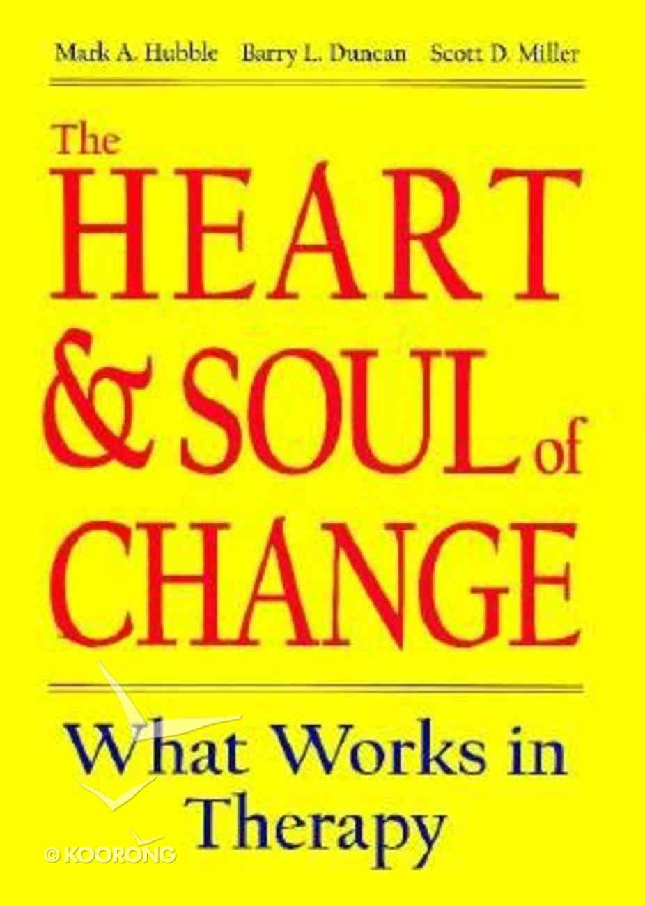 The Heart and Soul of Change Hardback