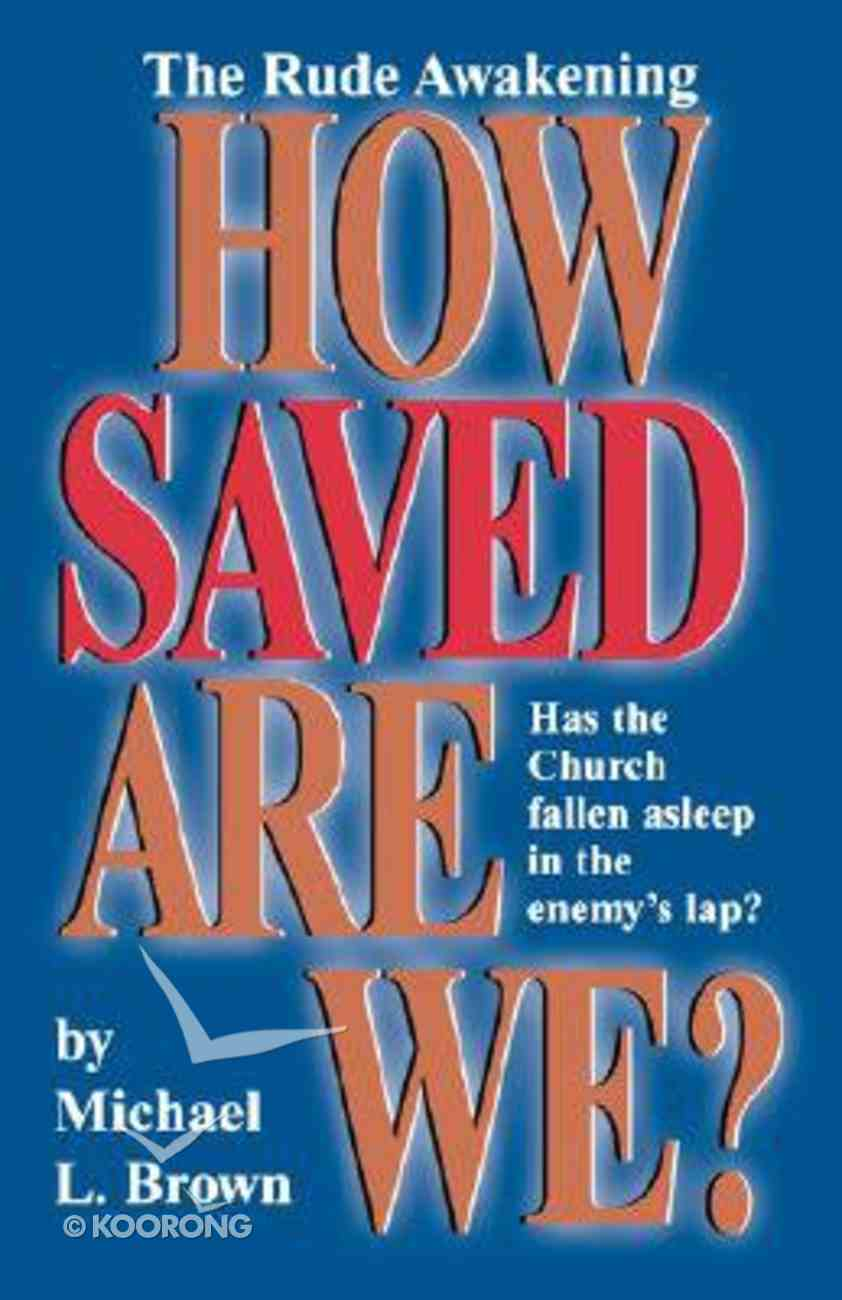 How Saved Are We? Paperback