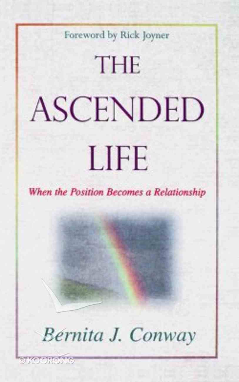 The Ascended Life Paperback