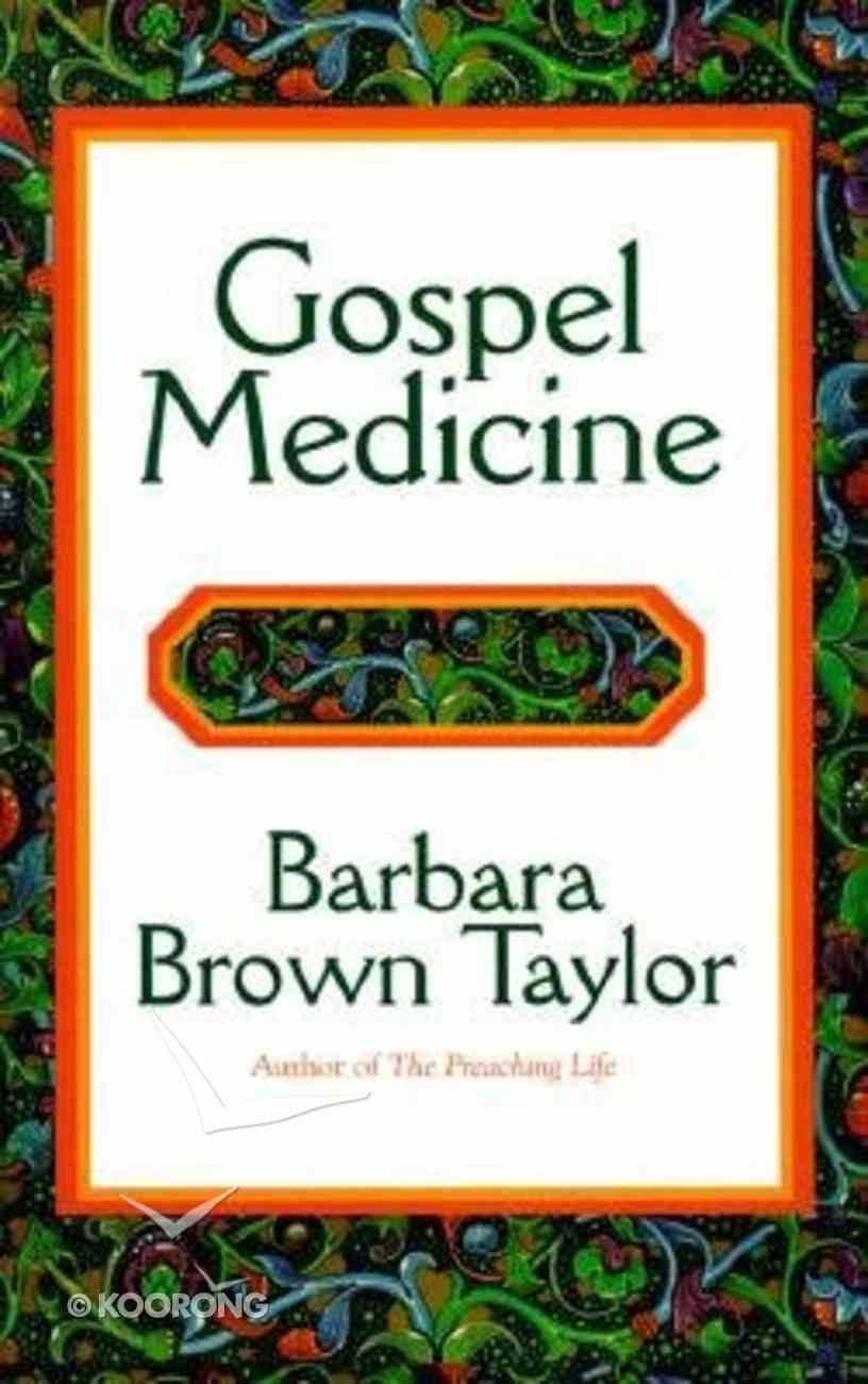 Gospel Medicine Paperback
