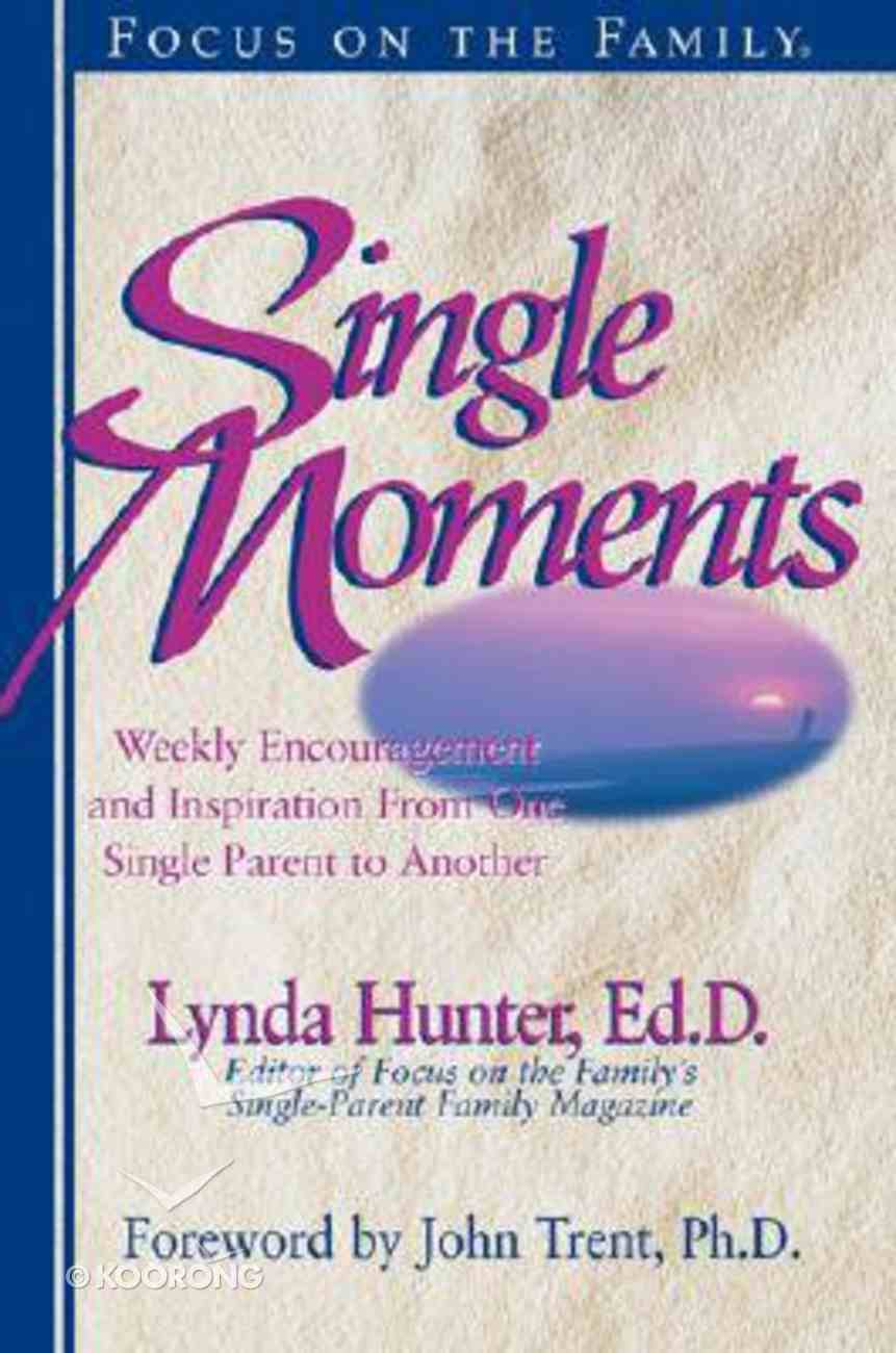 Single Moments Paperback