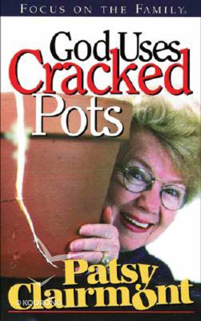 God Uses Cracked Pots Paperback
