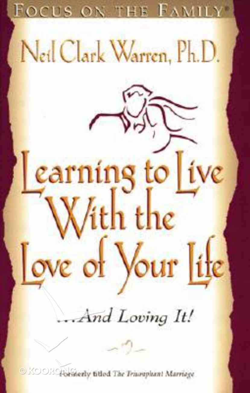 Learning to Live With the Love of Your Life Paperback