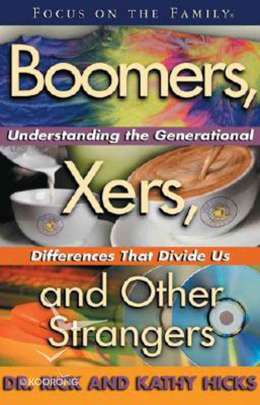 Boomers, Xers, and Other Stranges Paperback