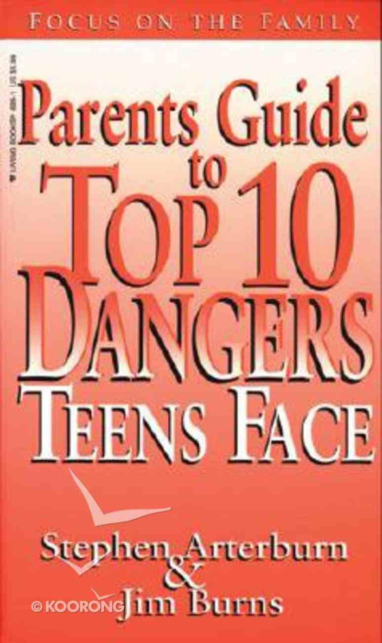 Parent's Guide to Top 10 Dangers Teens Face Mass Market
