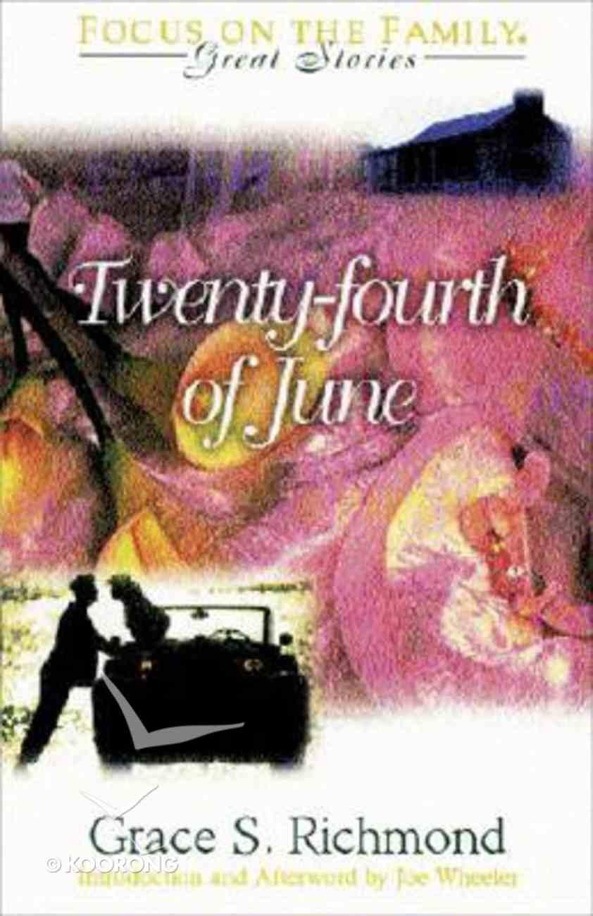 The Twenty-Fourth of June Paperback