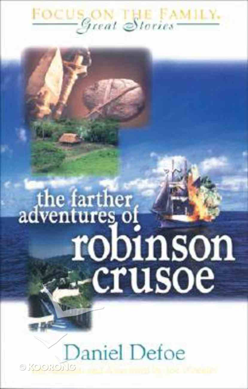 Farther Adventures of Robinson Crusoe Paperback