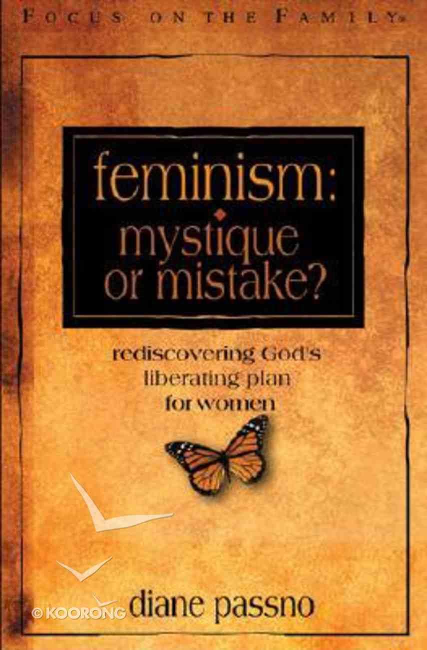Feminism: Mystique Or Mistake Hardback