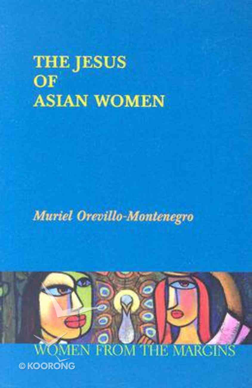 The Jesus of Asian Women Paperback