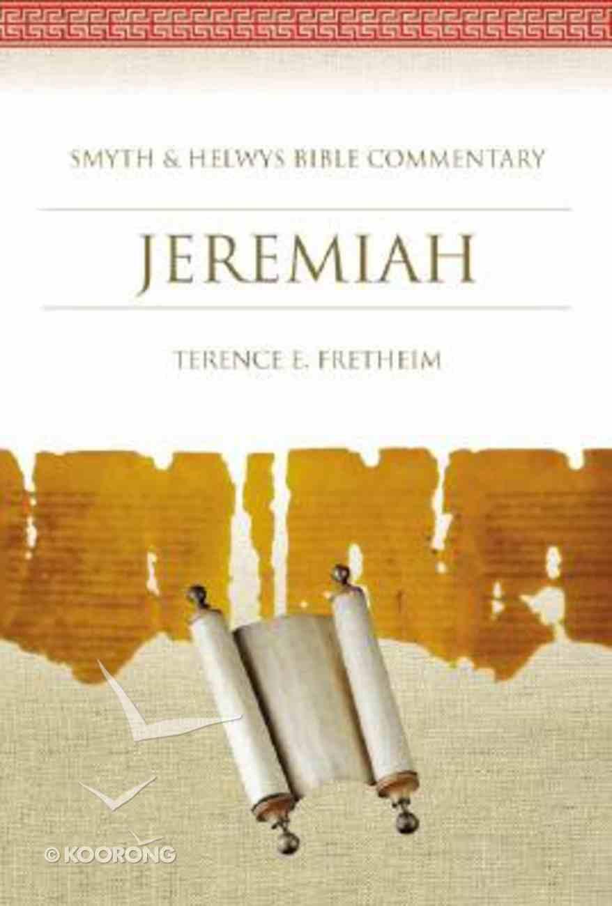 Shbc Bible Commentary: Jeremiah (Smyth & Helwys Bible Commentary Series) Hardback