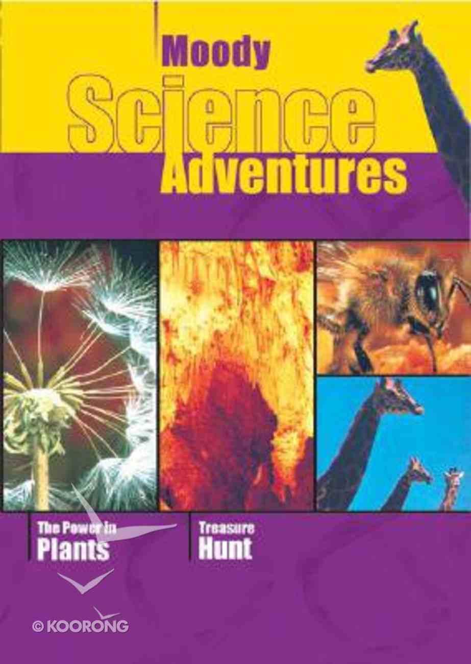 Power in Plants/Treasure Hunt (Moody Science Adventures Video Series) DVD