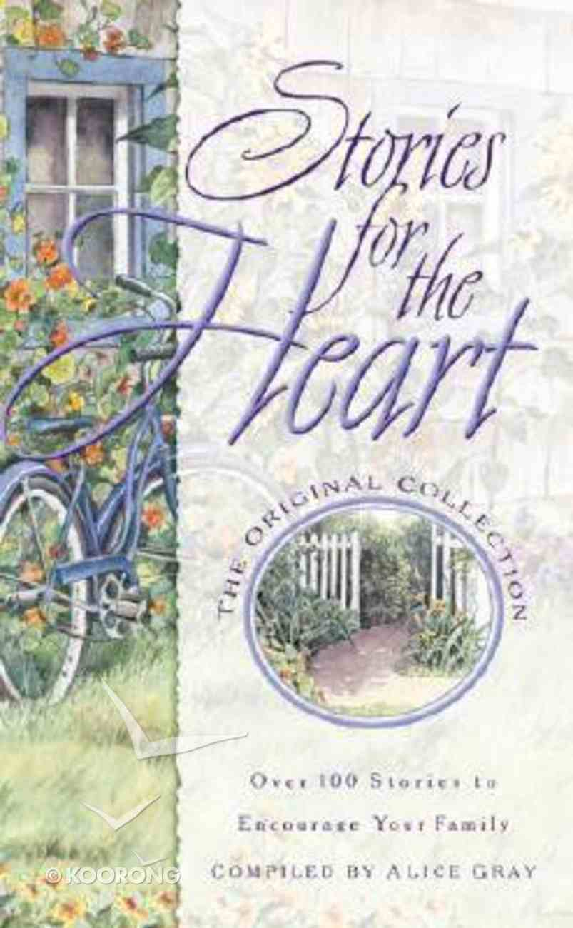 Stories For the Heart #01 Paperback