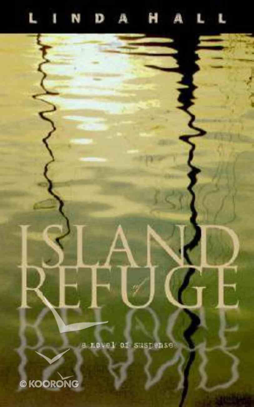 Island of Refuge Paperback