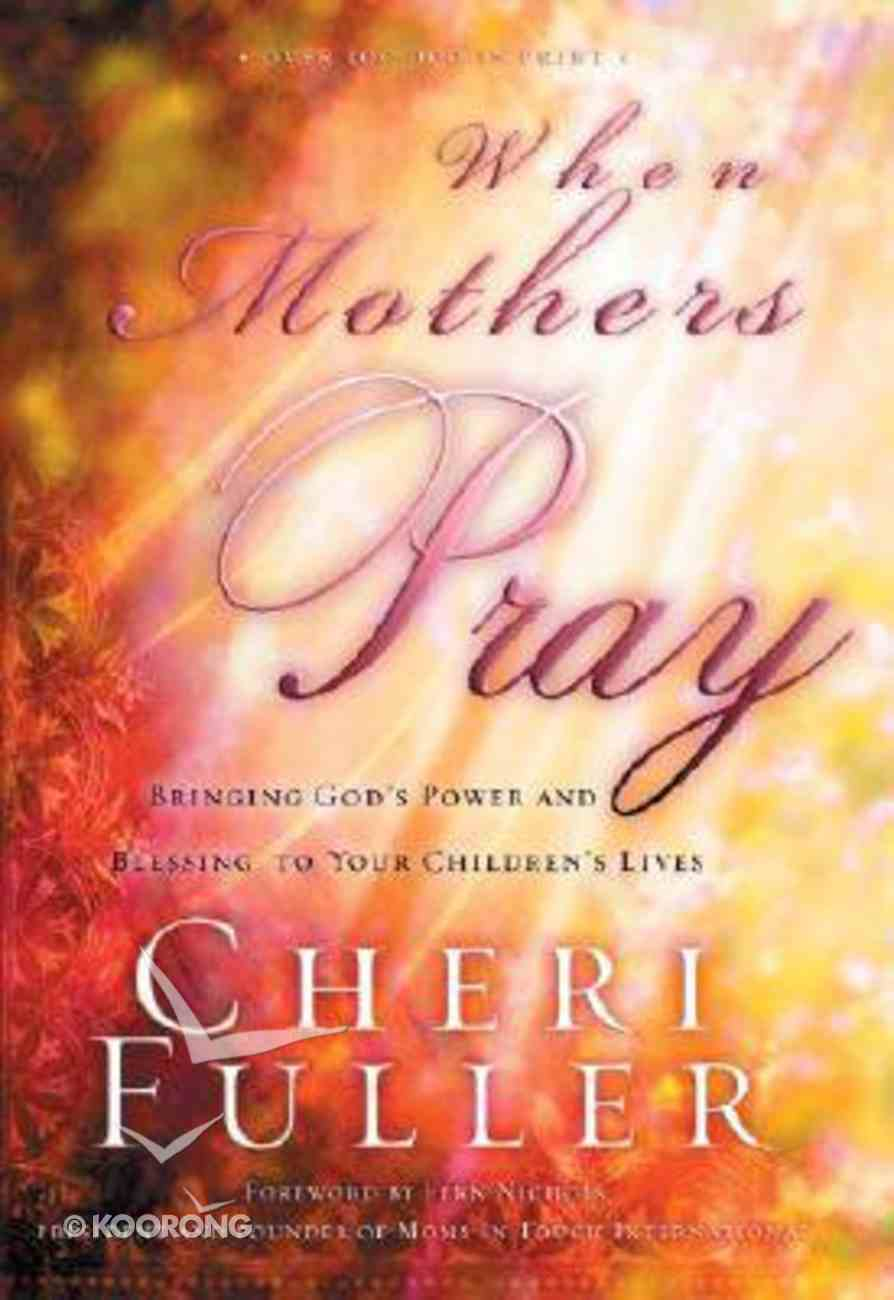 When Mothers Pray Paperback
