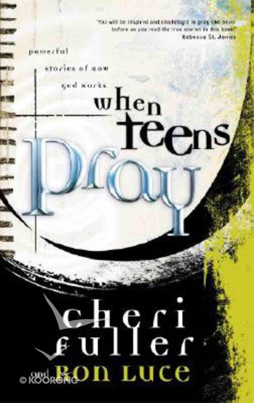 When Teens Pray Paperback