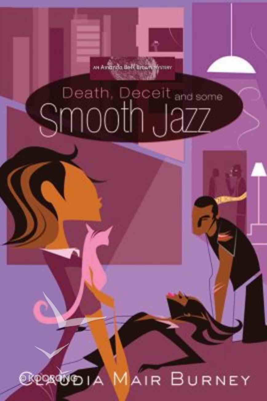 Death, Deceit, and Some Smooth Jazz (#02 in Amanda Bell Brown Mystery Series) Paperback