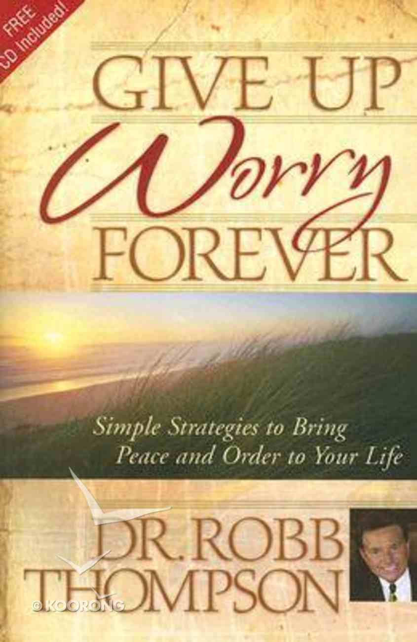 Give Up Worry Forever Paperback