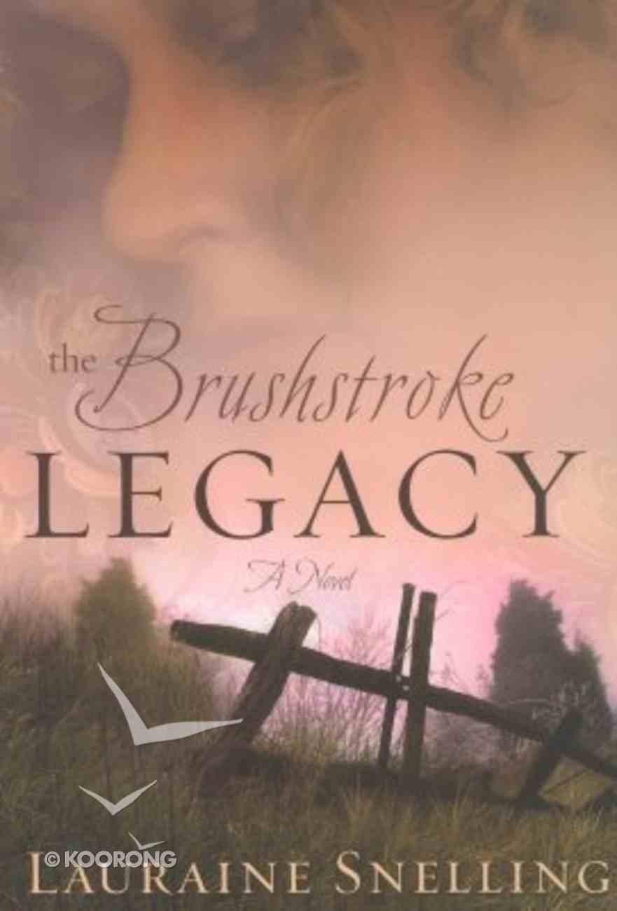 The Brushstroke Legacy Paperback