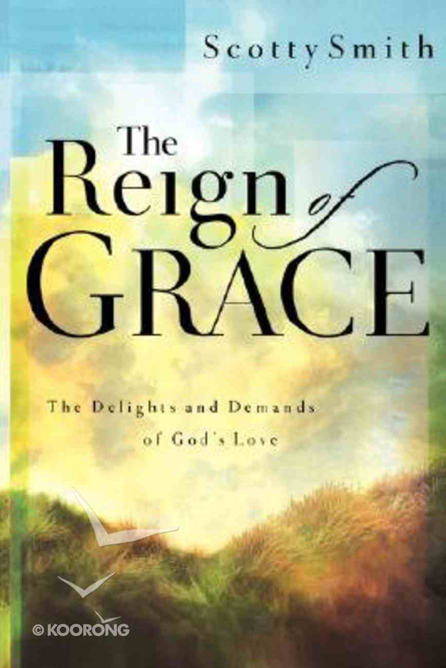 The Reign of Grace Paperback