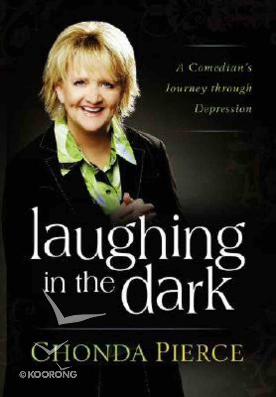 Laughing in the Dark Hardback