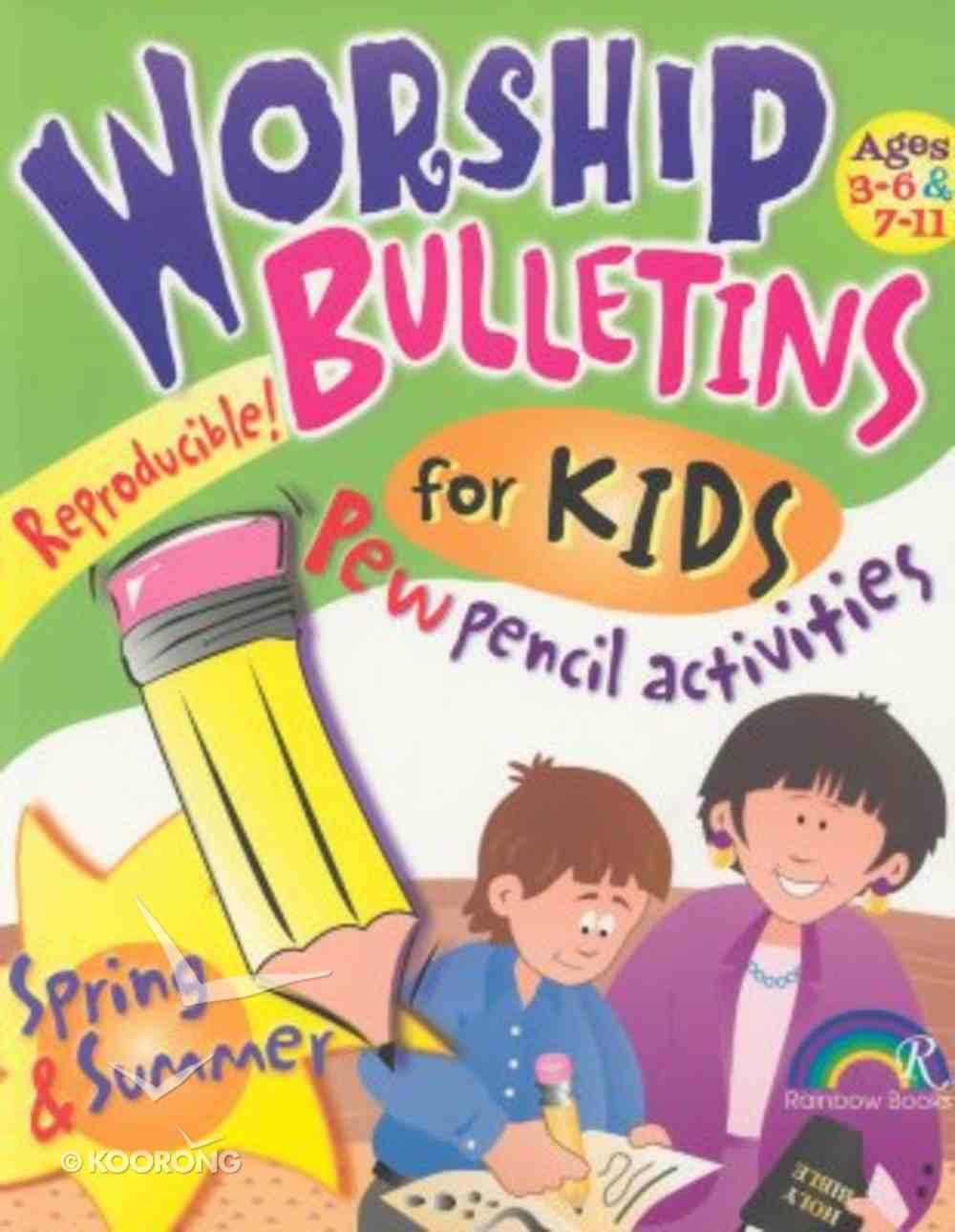 Worship Bulletins For Kids: Spring & Summer Paperback