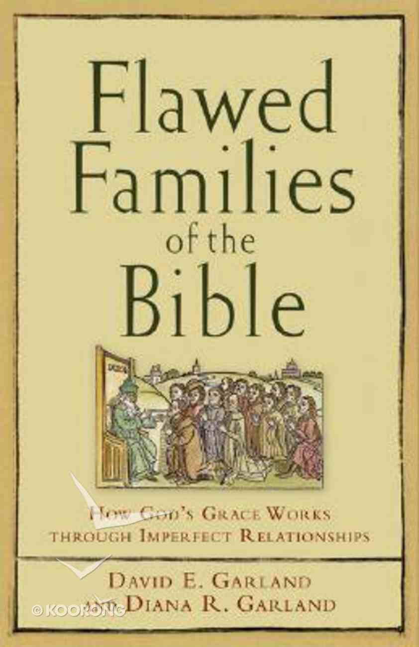 Flawed Families of the Bible Paperback