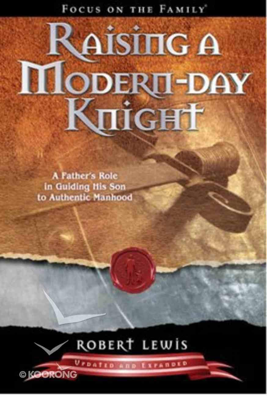 Raising a Modern Day Knight Paperback