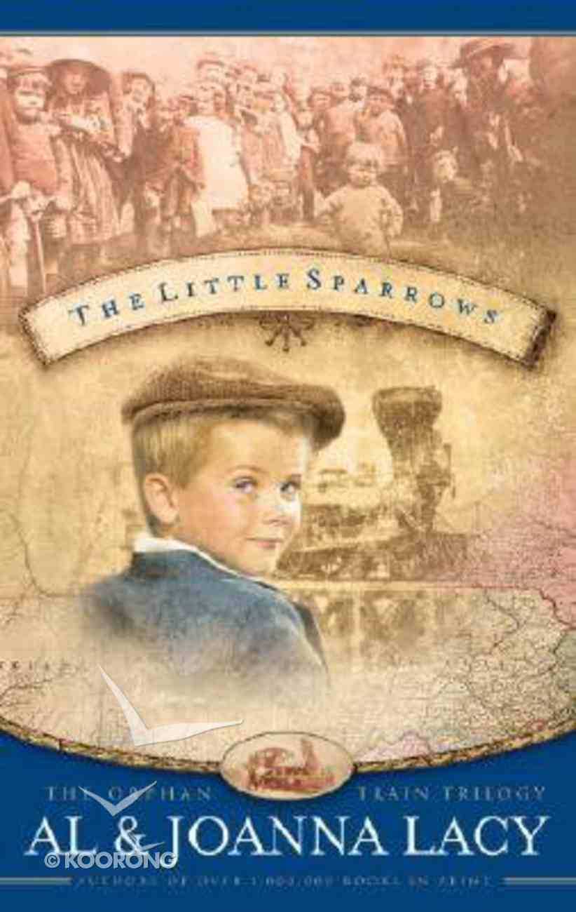 The Little Sparrows (#01 in Orphan Train Trilogy Series) Paperback