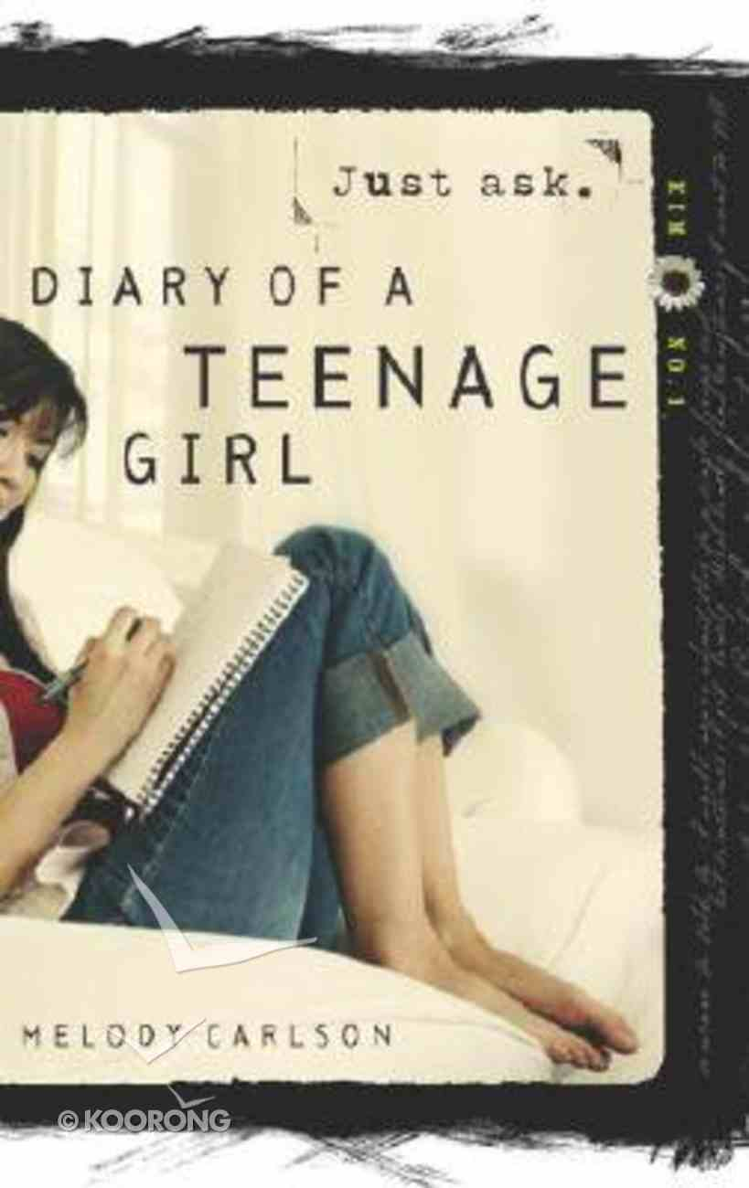 Just Ask (#01 in Diary Of A Teenage Girl: Kim Series) Paperback