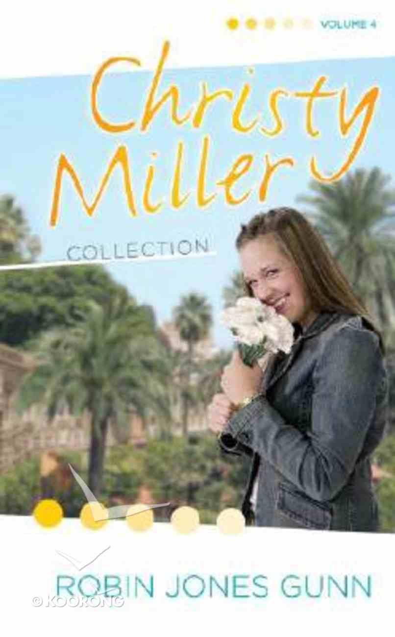 Christy Miller Collection Volume 4 Hardback