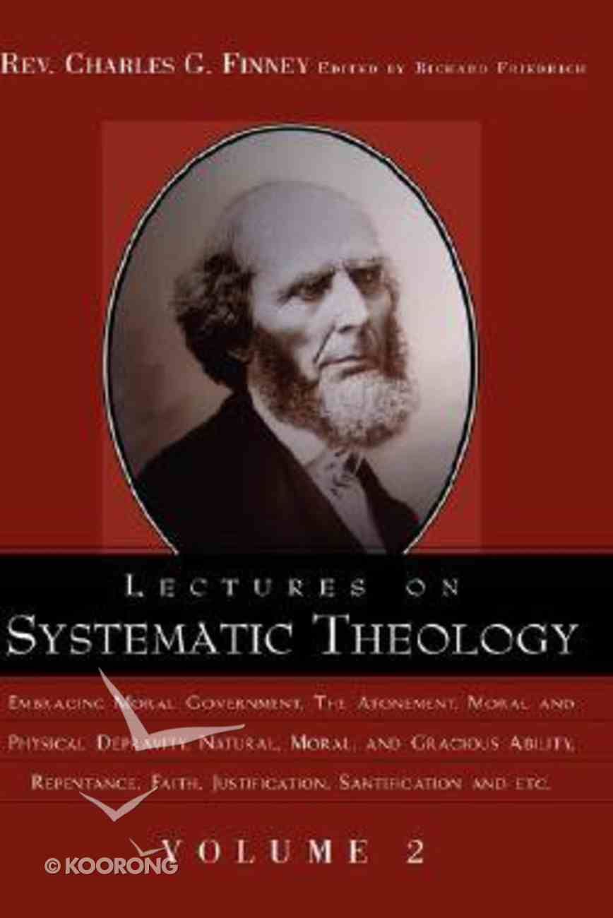 Lectures on Systematic Theology #02 (#02 in Lectures On Systematic Theology Series) Paperback