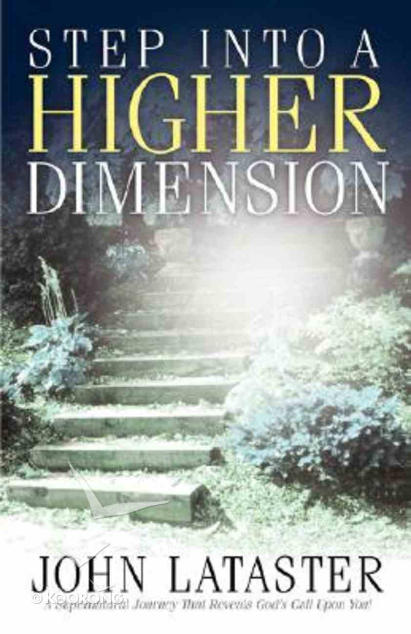 Step Into a Higher Dimension Paperback