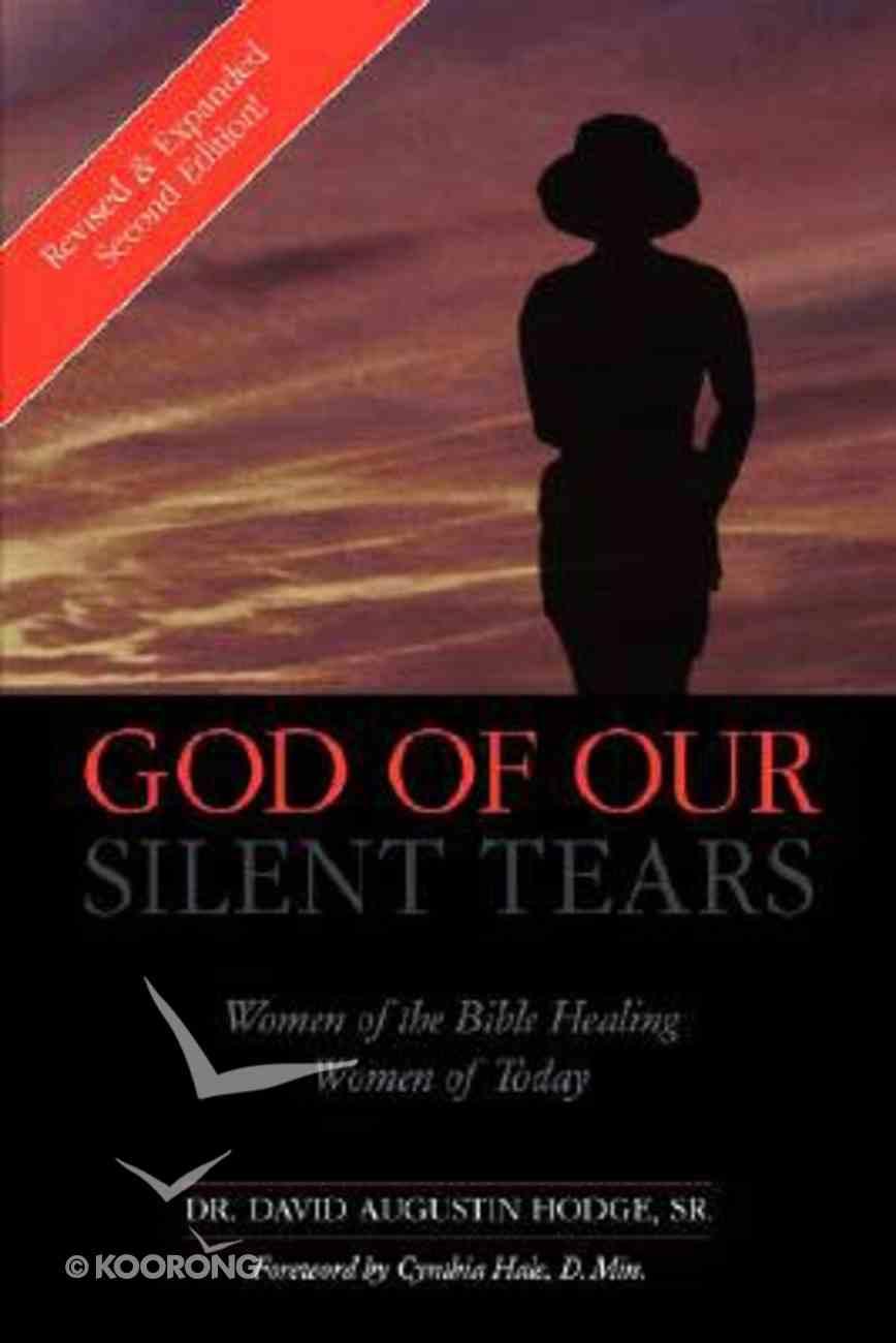 God of Our Silent Tears Paperback