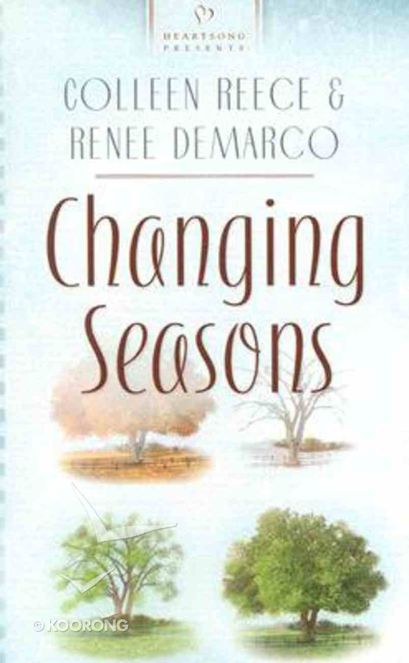 Changing Seasons (#589 in Heartsong Series) Paperback