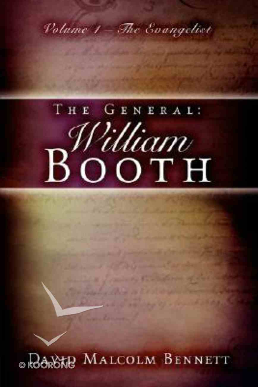 The General: William Booth #02 the Soldier Paperback