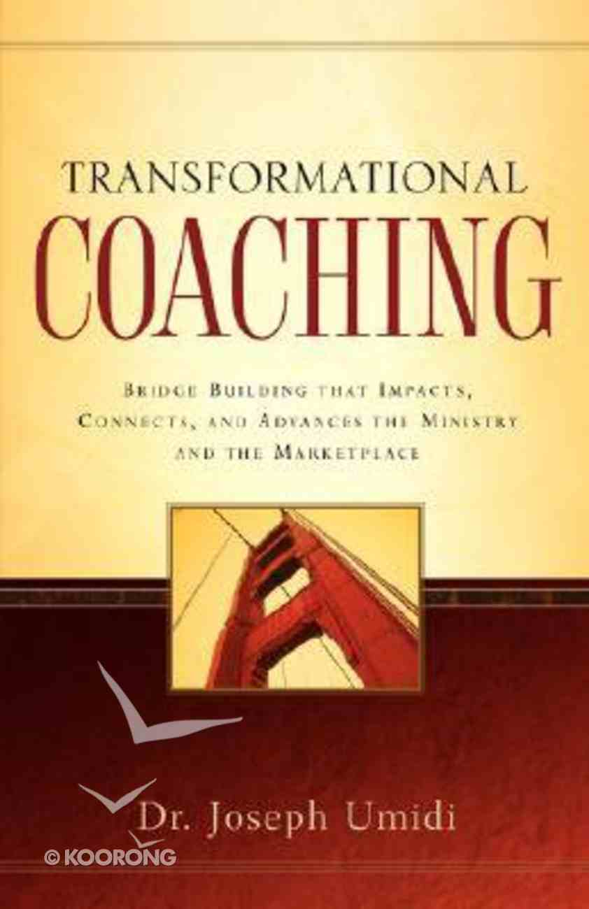 Transformational Coaching Paperback