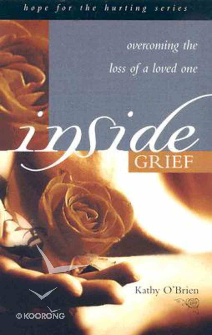 Hope For the Hurting: Inside Grief Paperback