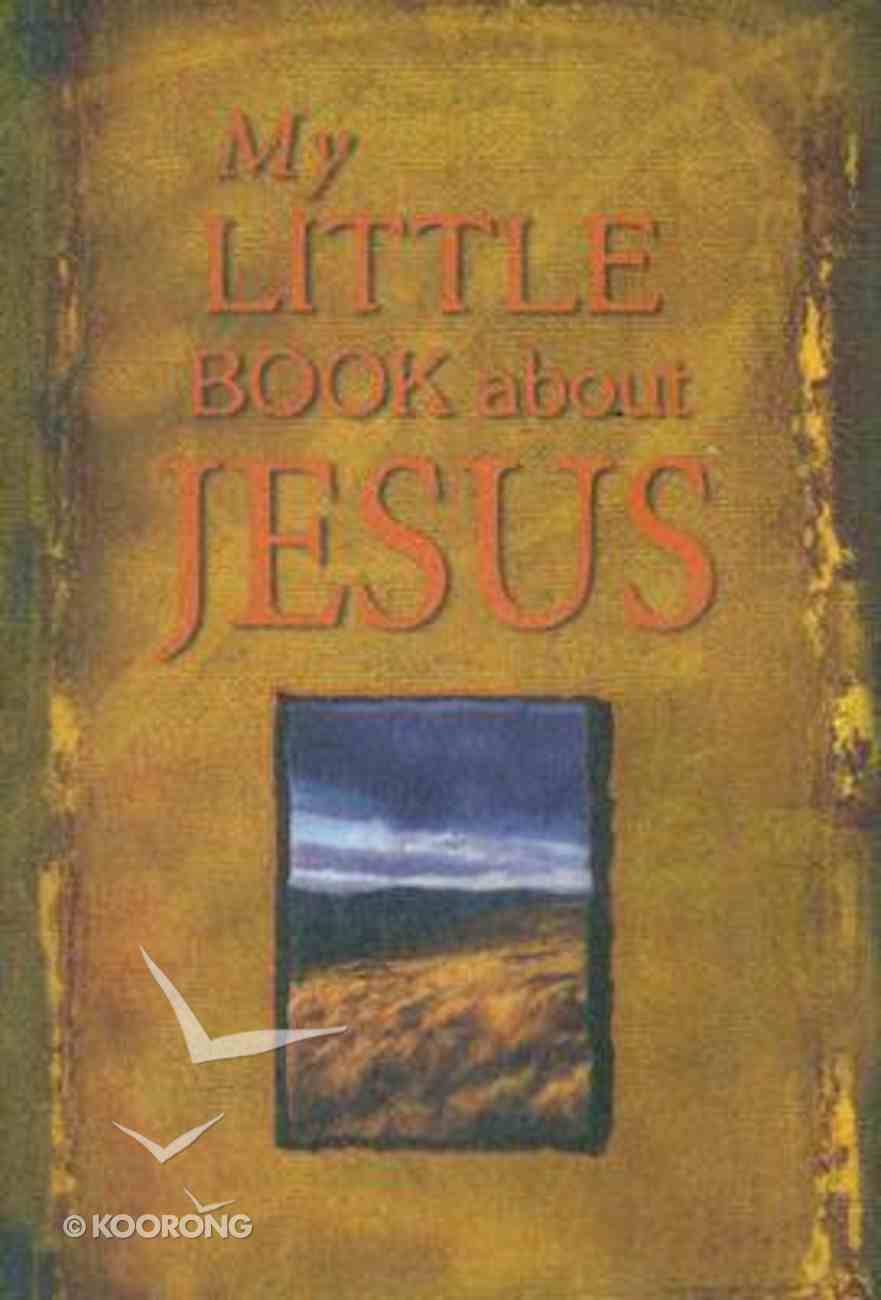 My Little Book About Jesus Paperback
