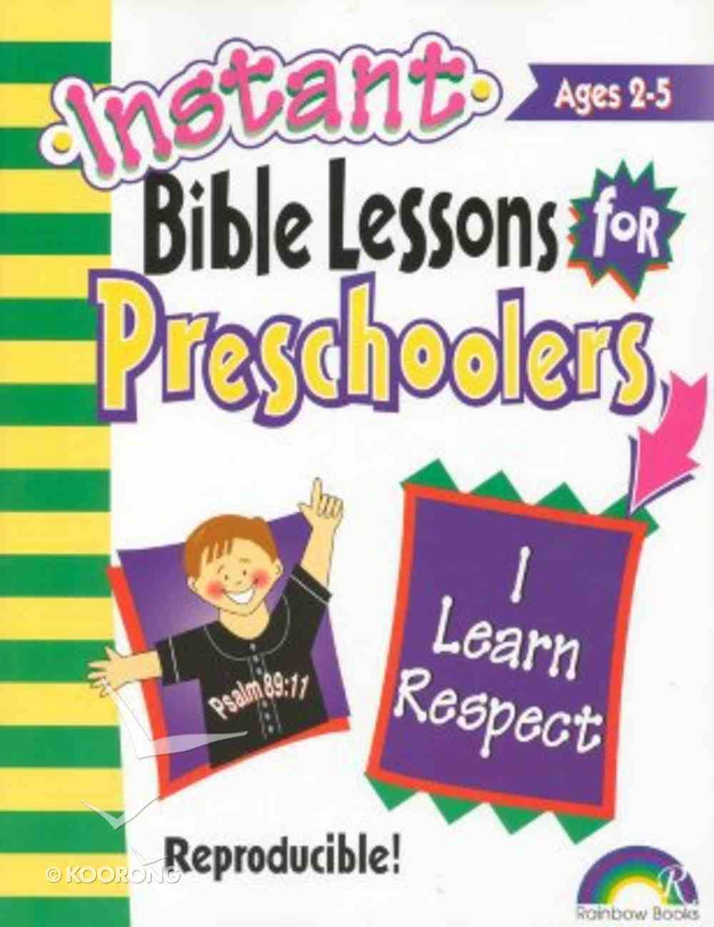 I Learn Respect (Reproducible) (Instant Bible Lessons Series) Paperback