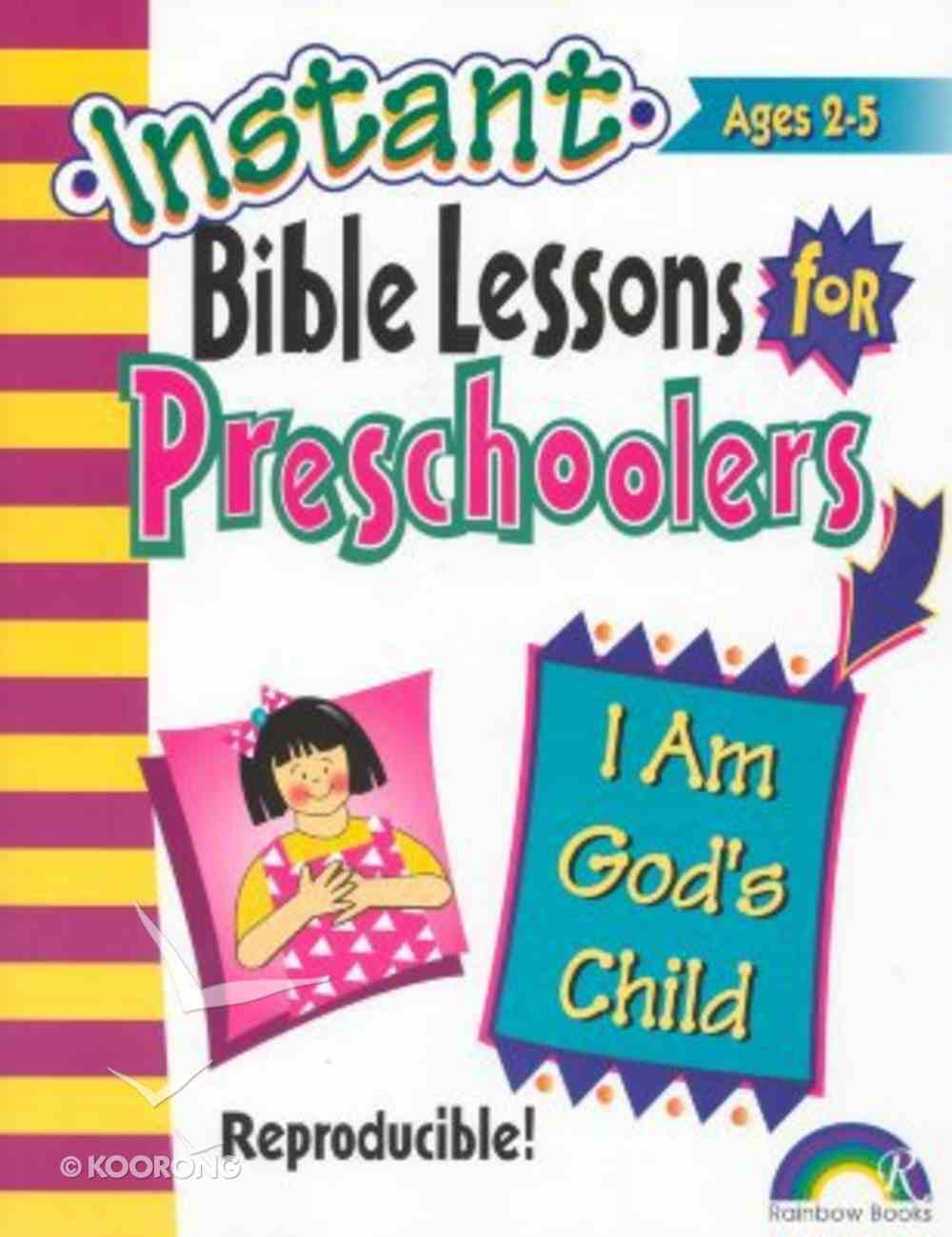 I Am God's Child (Reproducible) (Instant Bible Lessons Series) Paperback
