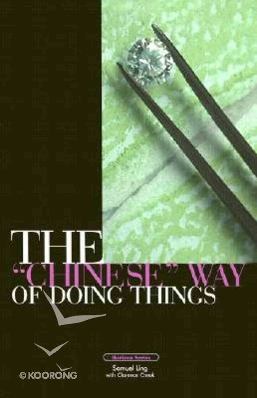 "The ""Chinese"" Way of Doing Things Paperback"