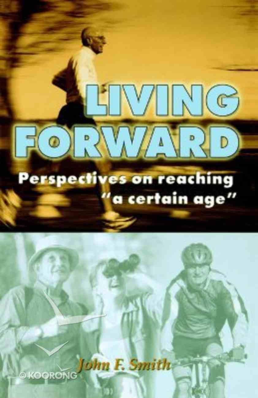 Living Forward Paperback