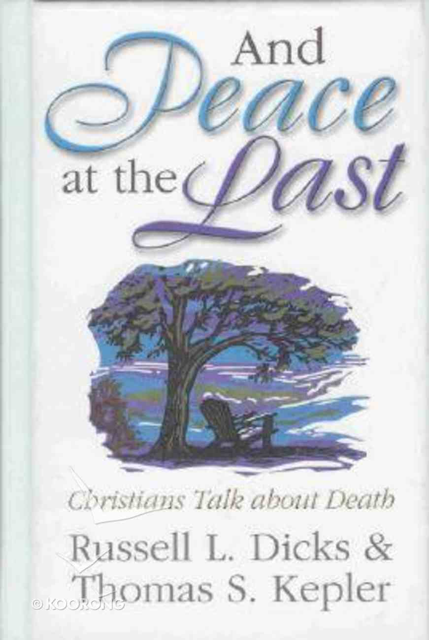 And Peace At the Last (2nd Edition) Hardback
