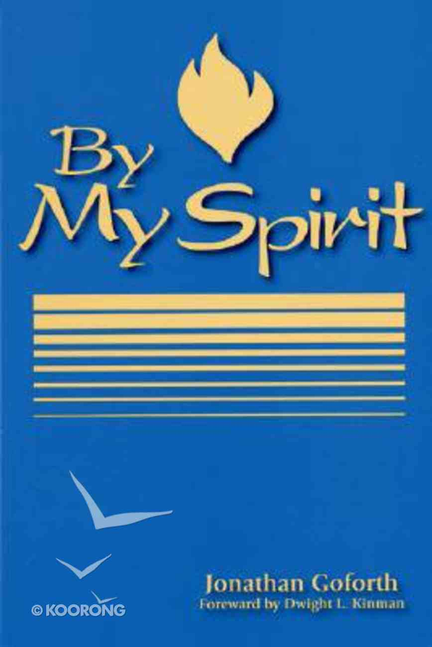 By My Spirit (By My Spirit Missions Classics Series) Paperback