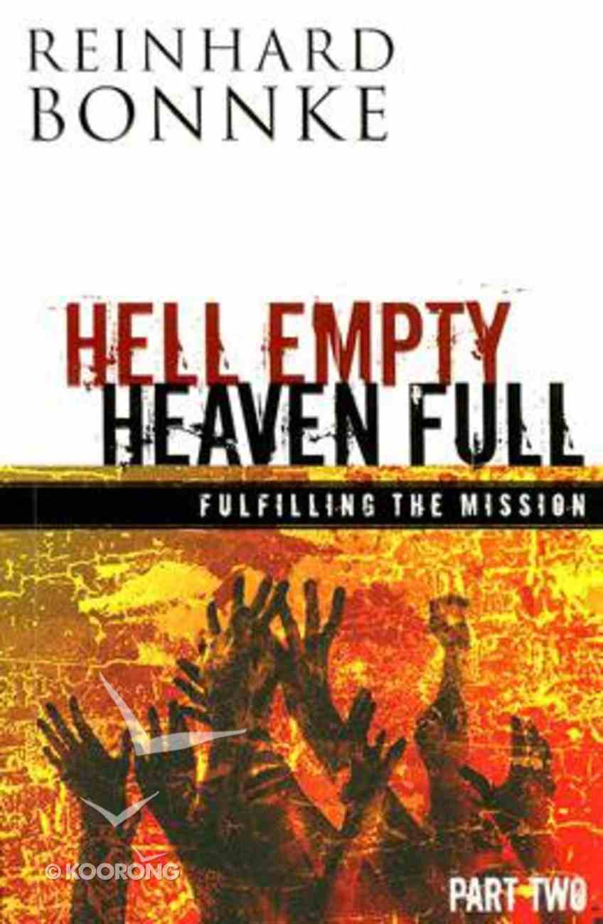 Hell Empty Heaven Full (Part Two) Paperback