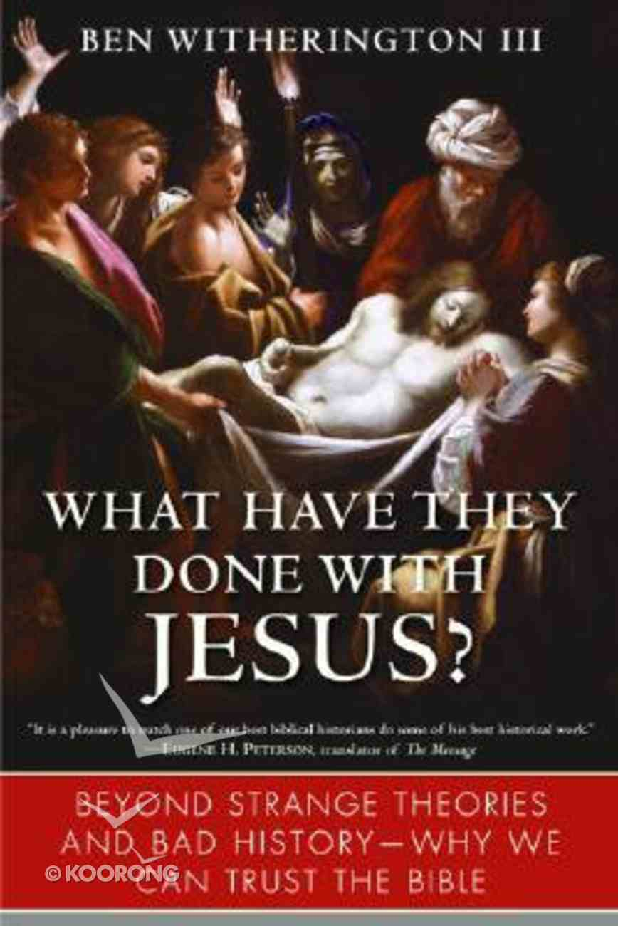 What Have They Done With Jesus? Paperback