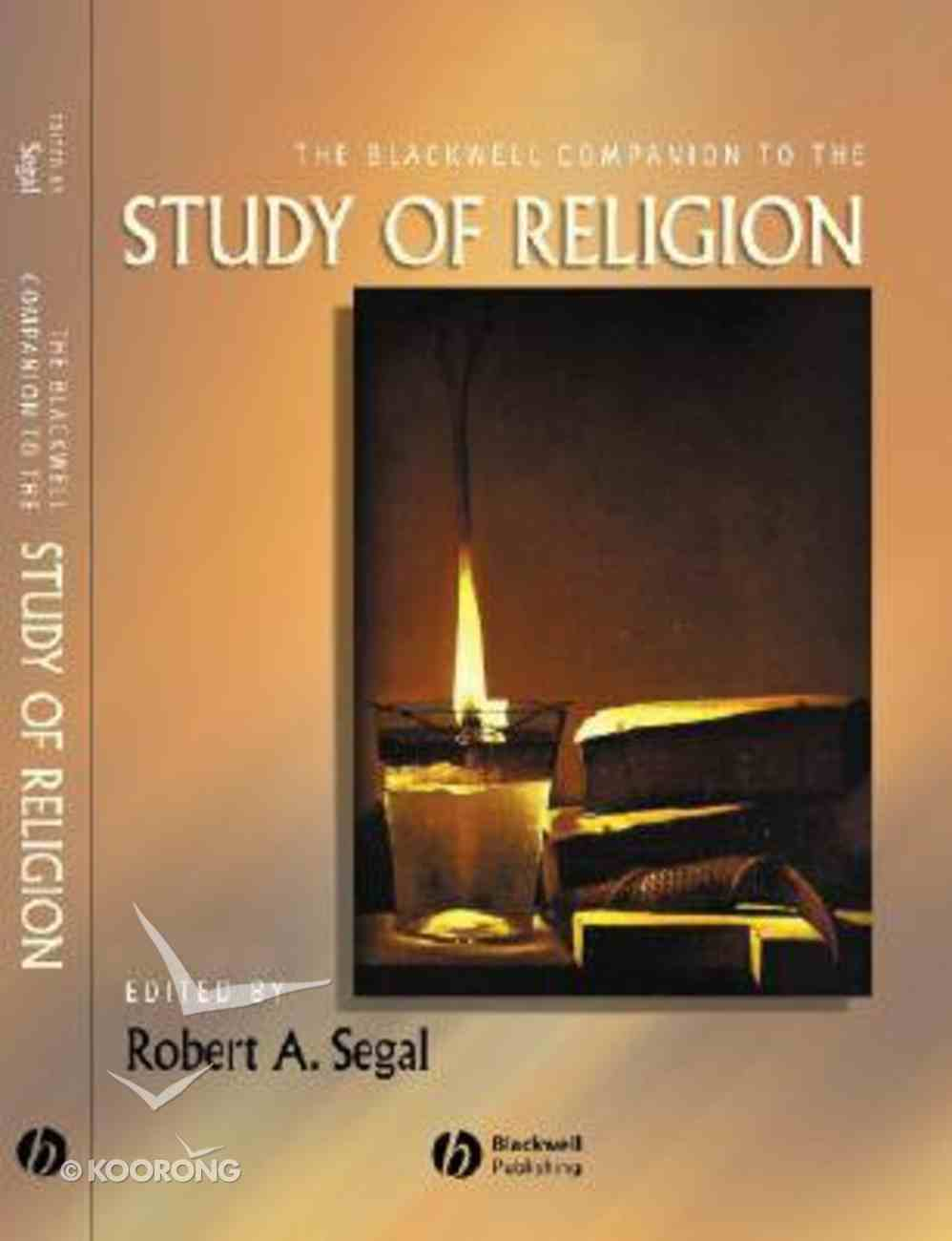 Blackwell Companion to the Study of Religion Hardback