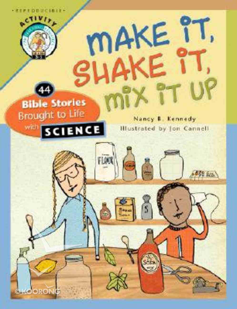 Make It, Shake It, Mix It Up Paperback
