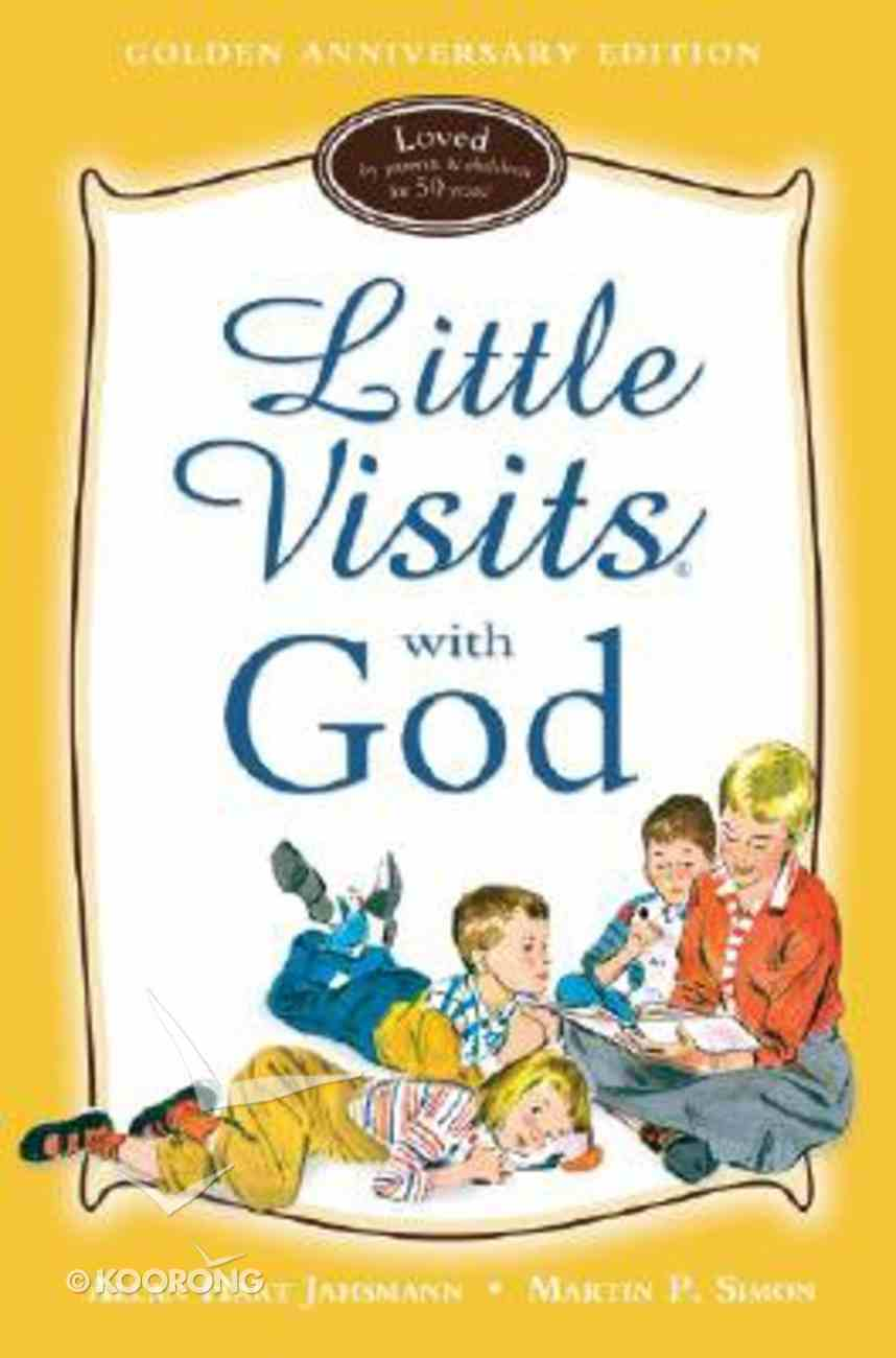 Little Visits With God (7-10 Years) (Golden Anniversary Edition) (Little Visits Library Series) Hardback