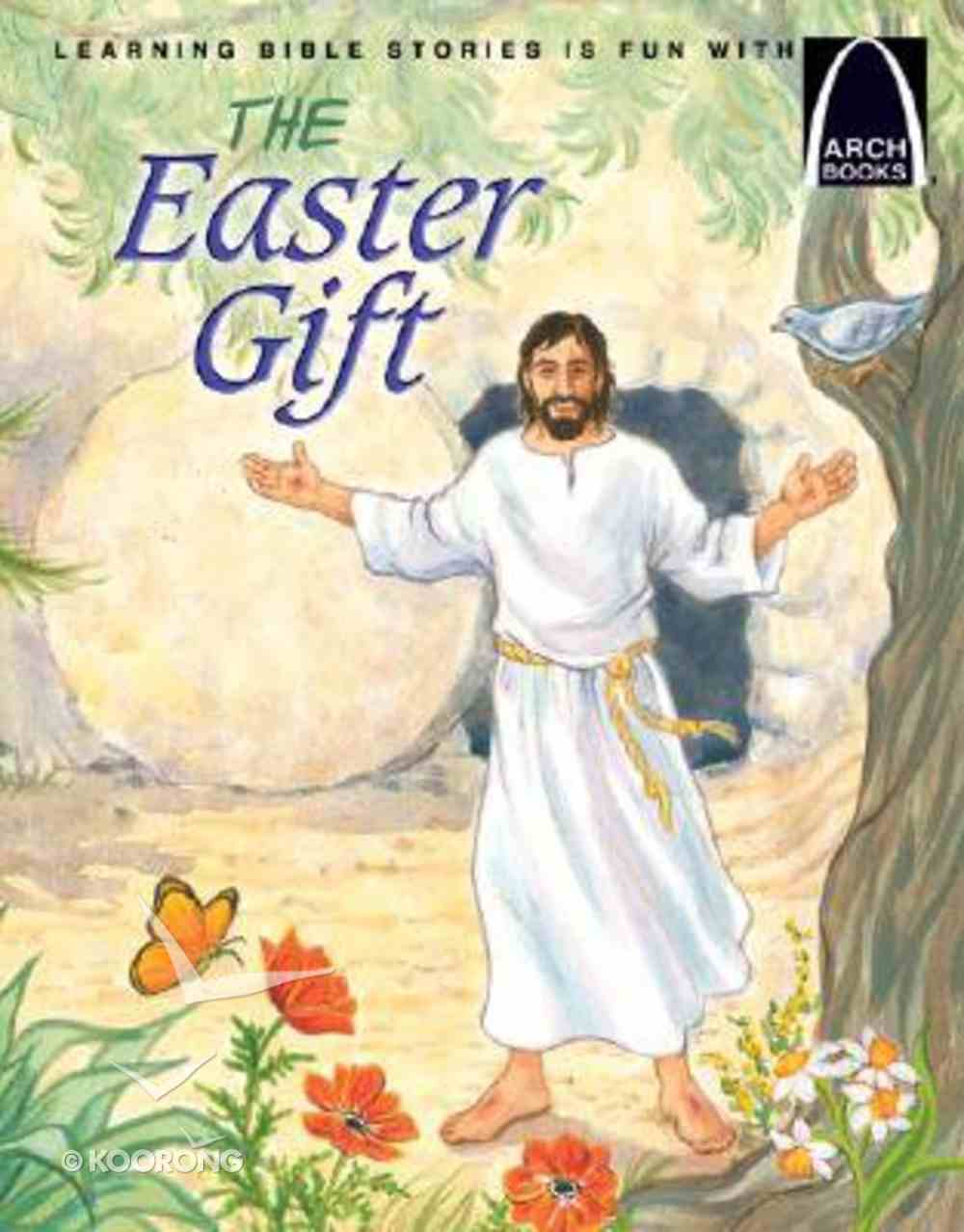 The Easter Gift (Arch Books Series) Paperback
